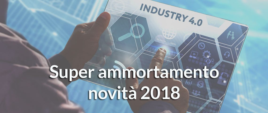 super-ammortamento-2018-industria-4.0