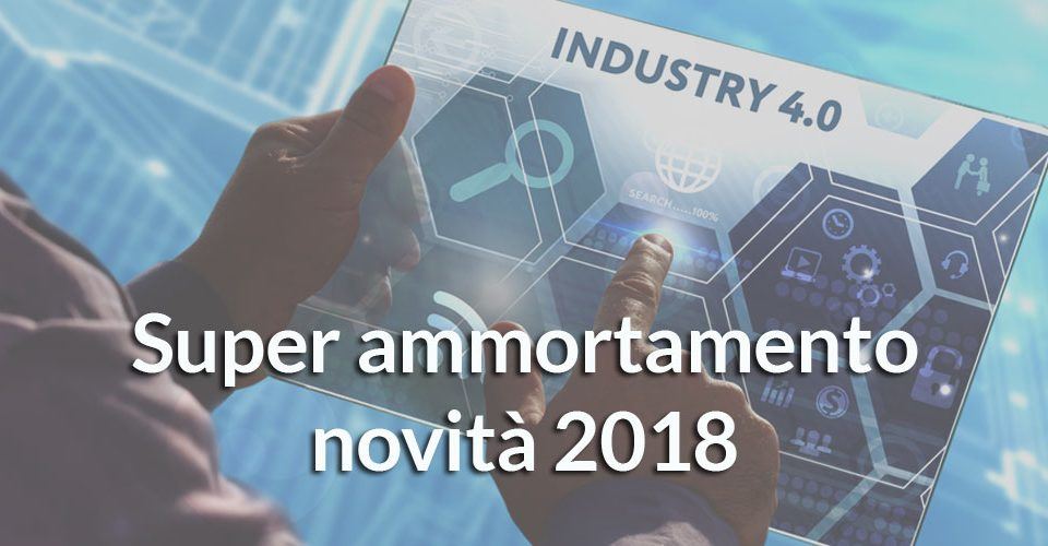 super-ammortamento-2018-industria-4.0